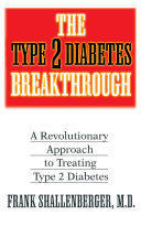 The Type 2 Diabetes Breakthrough