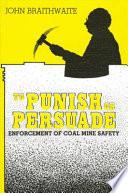 To Punish or Persuade