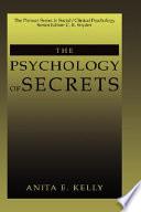 The Psychology of Secrets
