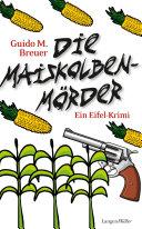 Die Maiskolbenmörder