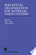 Perceptual Organization For Artificial Vision Systems book