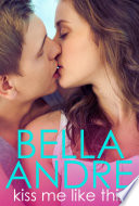 Kiss Me Like This: The Morrisons, Book1 (Contemporary Romance) Pdf/ePub eBook