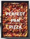 Perfect Pan Pizza Book