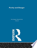 Purity And Danger : anthropology. it is widely cited in...