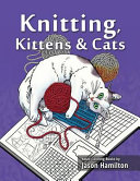 Knitting Kittens and Cats
