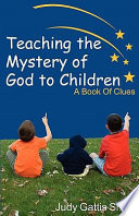 Teaching the Mystery of God to Children Awe And Immensity Of God