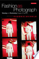 Ebook Fashion as Photograph Epub Eugenie Shinkle Apps Read Mobile