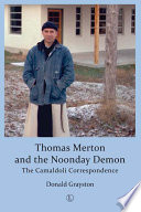 Thomas Merton And The Noonday Demon