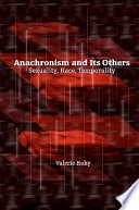 Anachronism and Its Others