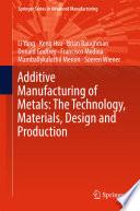 Stiahnuť PDF Additive Manufacturing of Metals: The