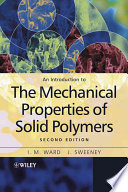 An Introduction To The Mechanical Properties Of Solid Polymers book
