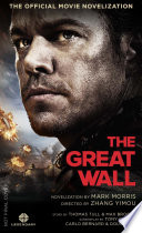 The Great Wall   The Official Movie Novelization