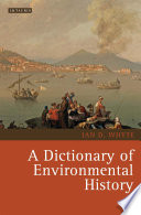 A Dictionary of Environmental History