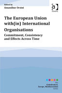 The European Union with(in) International Organisations