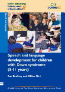 Speech and Language Development for Children with Down Syndrome  5 11 Years