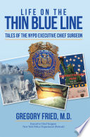 Life on the Thin Blue Line
