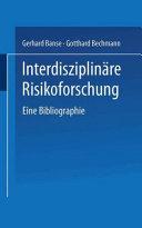 Interdisziplinäre Risikoforschung