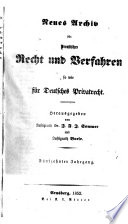 Neues Archiv f  r preussisches Recht und Verfahren  sowie f  r deutsches Privatrecht