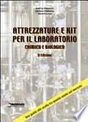 Attrezzature e kit per il laboratorio chimico e biologico