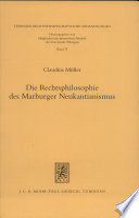 Die Rechtsphilosophie des Marburger Neukantianismus