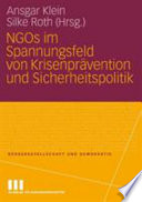 NGOs im Spannungsfeld von Krisenprävention und Sicherheitspolitik