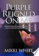 Purple Reigned on Me