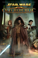Star Wars  The Old Republic Volume 2   Threat of Peace
