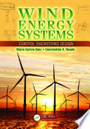 Ebook Wind Energy Systems Epub Mario Garcia-Sanz,Constantine H. Houpis Apps Read Mobile