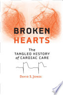 Broken Hearts : historical perspective on medical decision making and risk...
