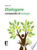 Dialogare  compendio di biologia