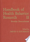 Handbook Of Health Behavior Research II : representative selection of mid-1990s health...