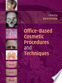 Office Based Cosmetic Procedures and Techniques