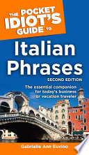 The Pocket Idiot s Guide to Italian Phrases  2nd Edition