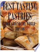 Best Tasting Pastries From Around the World  Top 100