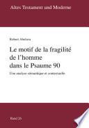 Le motif de la fragilité de l'homme dans le Psaume 90