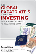 The Global Expatriate s Guide to Investing