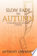 Slow Fade to Autumn