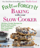 Fix-It and Forget-It Baking with Your Slow Cooker Book