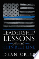 Leadership Lessons from the Thin Blue Line