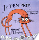 illustration du livre Je t'en prie, ne tourmente pas Tootsie!