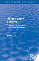 Inside Family Viewing  Routledge Revivals