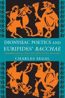 Dionysiac Poetics and Euripides' Bacchae