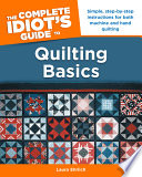 The Complete Idiot s Guide to Quilting Basics