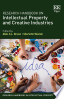 Research Handbook on Intellectual Property and Creative Industries