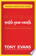 Watch Your Mouth Growth and Study Guide