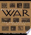 Postmodern War