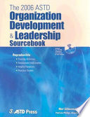 The 2006 ASTD Organization Development   Leadership Sourcebook