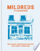 Mildreds  The Vegetarian Cookbook