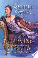 Charming Ophelia