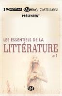 Bragelonne  Milady et Castelmore pr  sentent Les Essentiels de la Litt  rature  1
